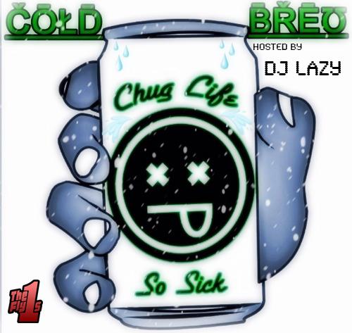Click To Download Cold Breu Mixtape